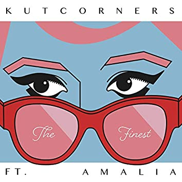 The Finest (feat. Amalia)