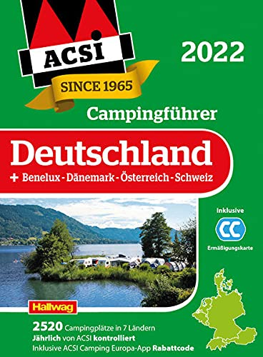 ACSI Campingführer Deutschland 2022: + Benelux-Dänemark-Österreich-Schweiz. Inkl. ACSI CampingCard Ermässigungskarte und ACSI Camping Europa-App Rabattcode (Hallwag ACSI Führer)