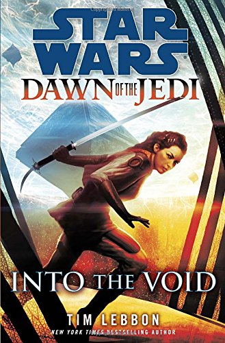 Star Wars: Dawn of the Jedi, Into the Void (Star Wars: Dawn of the Jedi - Legends)