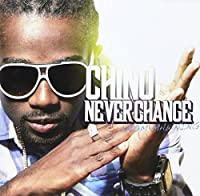 Never Change by Chino (2010-07-21)