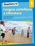 Vacaciones 10. Lengua castellana y Literatura 1 ESO (Cuadernos ESO) - 9788421853238