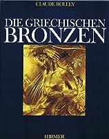 Die Griechischen Bronzen