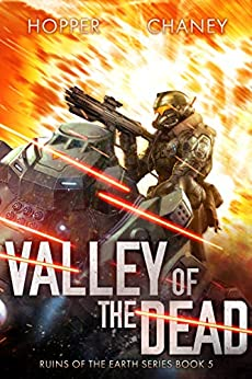 Valley of the Dead (Ruins of the Earth Book 5) by [Christopher Hopper, J.N. Chaney]