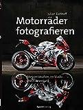 Motorräder fotografieren: Bikes on Location, im Studio und in Bewegung