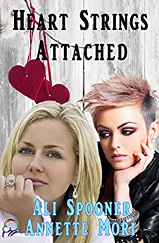Heart Strings Attached: Trophy Wives Club Continuation by [Ali Spooner, Annette Mori]