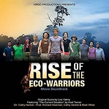 Rise of the Eco-Warriors (Original Film Soundtrack)