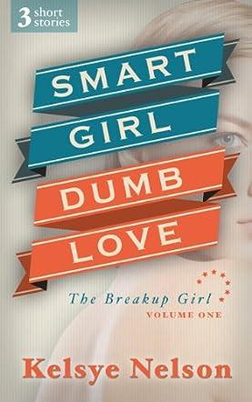 Smart Girl, Dumb Love
