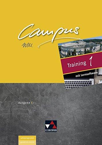 Campus C - neu / Campus C Training 1 - neu: Gesamtkurs Latein in drei Bänden (Campus C - neu: Gesamtkurs Latein in drei Bänden)