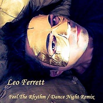 Feel the Rhythm / Dance Night (Remix)