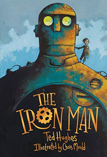 The Iron Man by Chris Mould and Ted Hughes