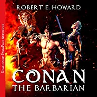 Conan the Barbarian. The Complete Collection audio book