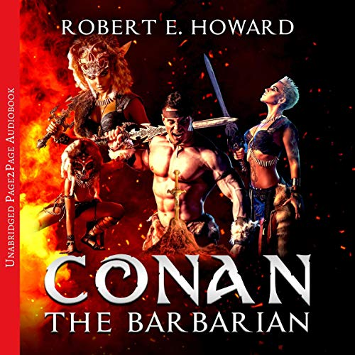 Conan the Barbarian. The Complete Collection audiobook cover art
