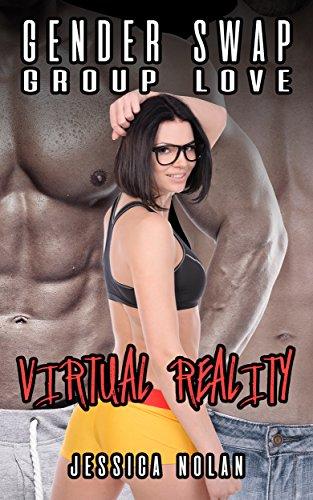Gender Swap Group Love: Virtual Reality (English Edition)