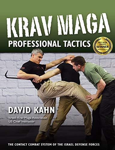 Krav Maga Professional Tactics: The Contact Combat System of the Israeli Martial Arts (English Edition)