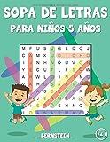 Sopa de letras para niños 5 años: 200 Sopa de letras - Divertidos pasatiempos para niños - Con soluciones y letras grandes