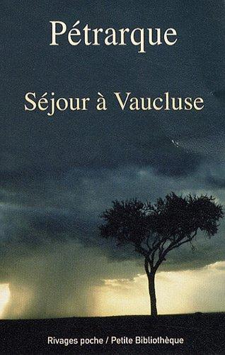 Séjour à Vaucluse