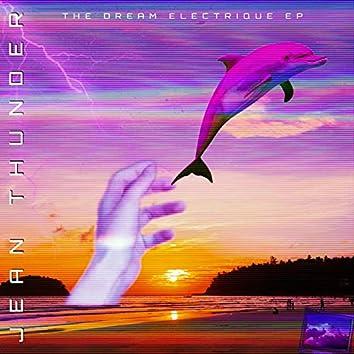 The Dream Electrique