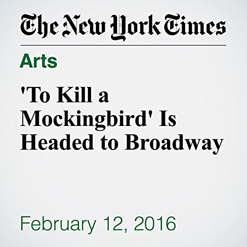 'To Kill a Mockingbird' Is Headed to Broadway audiobook cover art