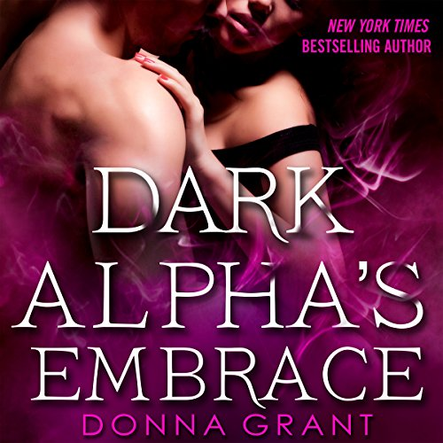 Dark Alpha's Embrace audiobook cover art