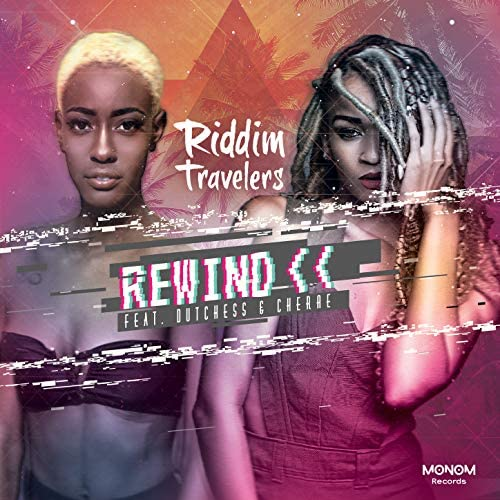 Riddim Travelers feat. Dutchess & Cherae