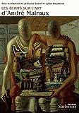 Les écrits sur l'art d'Andé Malraux