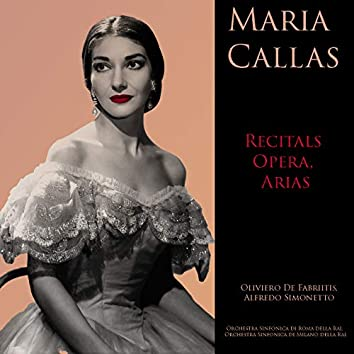 Maria Callas: Recitals Opera, Arias