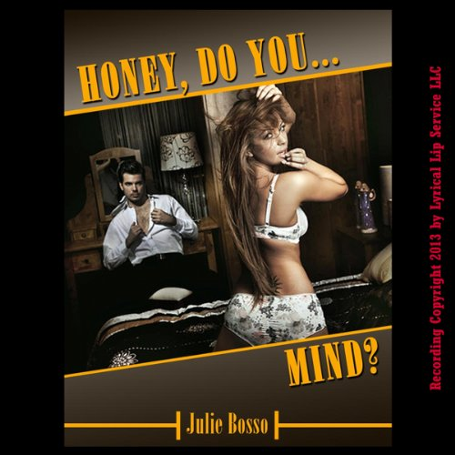 Honey, Do You Mind? audiobook cover art