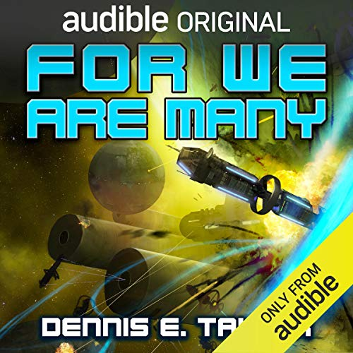 For We Are Many Audiobook By Dennis E. Taylor cover art