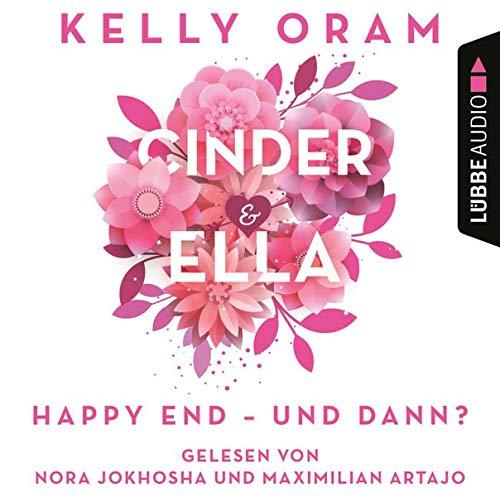Cinder & Ella. Happy End - und dann? Titelbild