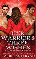 Her Warriors' Three Wishes (Dante's Circle)