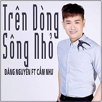Tren Dong Song Nho