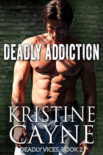 Deadly Addiction (Deadly Vices Book 2)