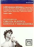 Diccionario Lid Cirugía plástica y Reparadora (Diccionarios LID)