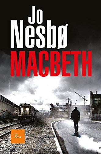 Macbeth (Jo Nesbo) (A TOT VENT-RÚST)