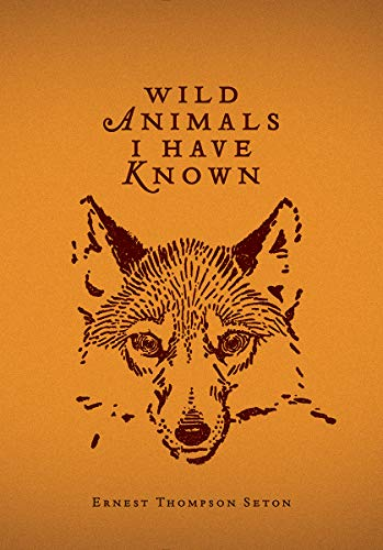 Compare Textbook Prices for Wild Animals I Have Known  ISBN 9780228103066 by Thompson Seton, Ernest