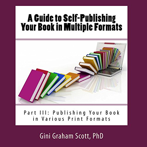 A Guide to Self-Publishing Your Book in Multiple Formats: Part III Titelbild