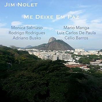 Me Deixe Em Paz (feat. Monica Salmaso, Rodrigo Rodrigues, Adriano Busko, Célio Barros, Mario Manga & Luiz Carlos De Paula)