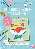 Mein Ausschneide-Collage-Buch *Tierportraets*: Schnippelspass fuer kleine Kuenstler