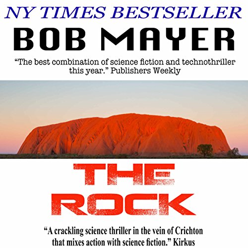 The Rock Audiobook By Robert Doherty,                                                                                        Bob Mayer cover art