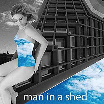 Man in a Shed