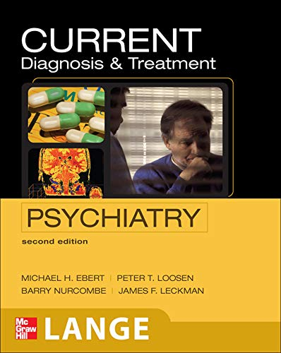 CURRENT Diagnosis & Treatment Psychiatry, Second Edition...