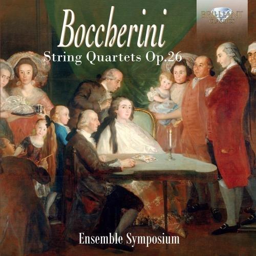 Boccherini: String Quartets, Op. 26 by Ensemble Symposium (2016-08-03)