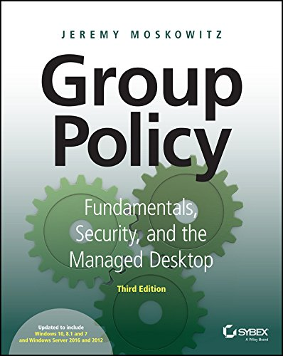 Group Policy: Fundamentals, Security, and the Managed Desktop (English Edition)