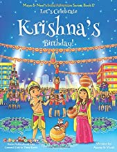 Let's Celebrate Krishna's Birthday! (Maya & Neel's India Adventure Series, Book 12) PDF