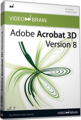 Adobe Acrobat 3D Version 8 Video-Training (PC+MAC-DVD)
