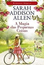 A Magia das Pequenas Coisas (Portuguese Edition)