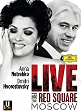 Netrebko/Hvorostovsky-Live from Red Square Moscow