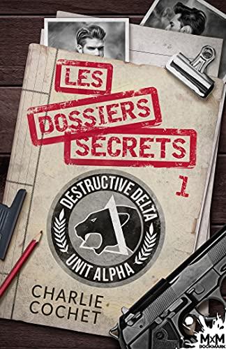 Les dossiers secrets 1: Thirds, T10.1 par [Charlie Cochet, Ingrid Lecouvez]