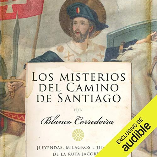 Diseño de la portada del título Los misterios del Camino de Santiago (Narración en Castellano)