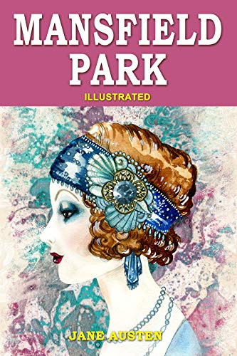 Mansfield Park: Illustrated, Vintage Classics Edition, Original Classic Novel (English Edition)